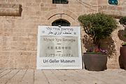 The Uri Geller Museum in Old Jaffa, Israel