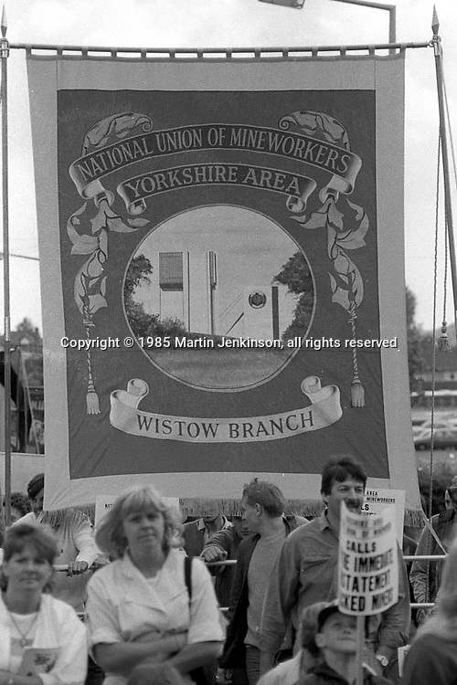 Wistow banner, 1985 Yorkshire Miner's Gala. Rotherham.