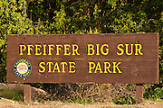 Entrance sign, Pfeiffer Big Sur State Park, Big Sur, California