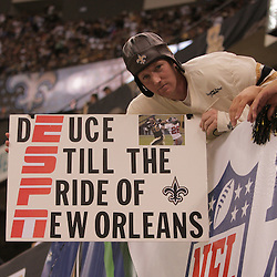 2008 October, 06: A New Orleans Saints fan shows a signs during a week five regular season game between the Minnesota Vikings and the New Orleans Saints for Monday Night Football at the Louisiana Superdome in New Orleans, LA.