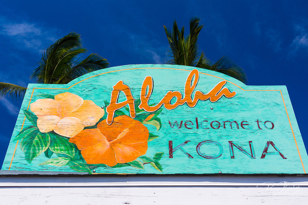 Welcome sign at Kailua Bay, Kailua-Kona, The Big Island, Hawaii USA