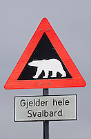 Gjelder hele Svlabard is a polar bear warning sign means Valid in all of Svalbard in Longyearbyen on Spitsbergen in the Svalbard archipelago, Norway.