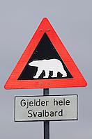 Gjelder hele Svlabard is a polar bear warning sign means Valid in all of Svalbard in Longyearbyen on Spitsbergen in the Svalbard archipelago, Norway.