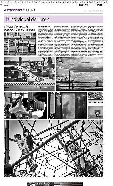 Publicaci&oacute;n en el diario EL NACIONAL - &quot;La individual del Lunes&quot; junto con Michele Santamaria - Venezuela 2011<br /> <br /> http://aaronsosaactual.blogspot.com/2011/12/dos-visiones-two-visiones-michele.html
