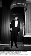 Donald Trump leaving a party given for Lord Weidenfeld. Mortimers. New York. 1989. Film 89401f21<br />