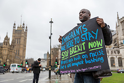 © Licensed to London News Pictures. 01/02/2017. London, UK. Demonstrators protest against Brexit outside the Houses of Parliament. Today, MPs go into the second day of debating the Article 50 Bill.  Photo credit : Tom Nicholson/LNP