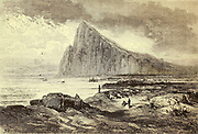 Rocher de Gibraltar [Rock of Gibraltar] Page illustration from the book 'L'Espagne' [Spain] by Davillier, Jean Charles, barón, 1823-1883; Doré, Gustave, 1832-1883; Published in Paris, France by Libreria Hachette, in 1874