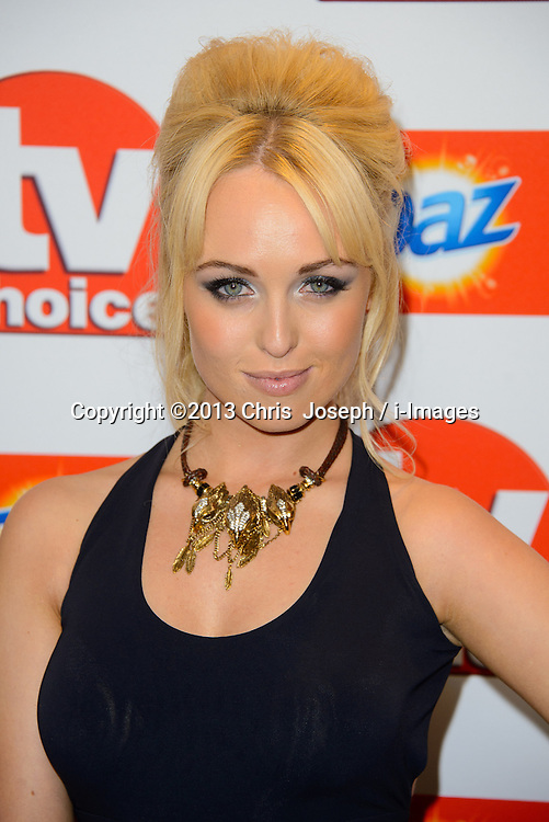TV Choice Awards 2013 - London.<br /> Jorgie Porter arriving at the TV Choice Awards 2013, The Dorchester Hotel, London, United Kingdom. Monday, 9th September 2013. Picture by Chris  Joseph / i-Images
