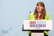 Angela Rayner MP (Shadow Secretary of State Education, Women and Equalities) speaking at the TUC congress 2016, Brighton. UK.
