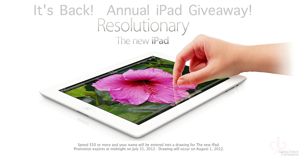 Spend $50 or more and your name will be entered into a drawing for The new iPad..Promotion expires at midnight on July 31, 2012.  Drawing will occur on August 1, 2012.