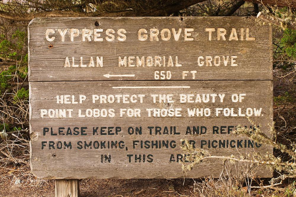 Cypress Grove Trail sign, Point Lobos State Reserve, Carmel, California