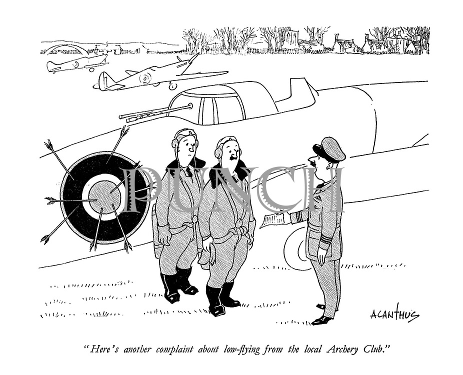 """Here's another complaint about low-flying from the local Archery Club."""