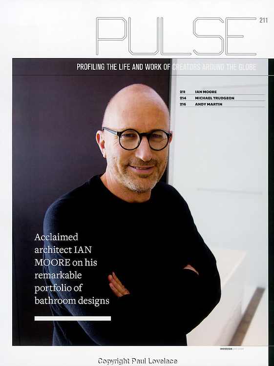 Feature on architect Ian Moore.