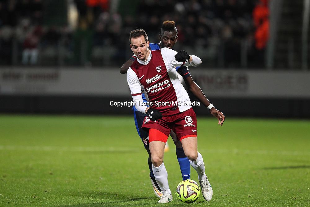 Tiemoue BAKAYOKO / Kevin LEJEUNE - 20.12.2014 - Metz / Monaco - 17e journee Ligue 2<br />Photo : Fred Marvaux / Icon Sport