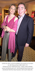 LORD & LADY LLOYD-WEBBER at a party in London on 4th December 2001.OUY 111