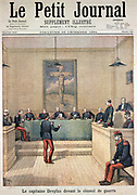 Alfred Dreyfus (c1859-1935) French army officer of Jewish extraction, wrongly accused of giving secrets to Germany. Dreyfus in front of the War Council. From 'Le Petit Journal' (Paris, December 1894).
