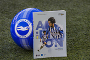 Brighton & Hove Albion FC programme and ball ahead of the Premier League match between Brighton and Hove Albion and Aston Villa at the American Express Community Stadium, Brighton and Hove, England on 18 January 2020.