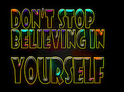 Famous quotes series: Don't stop believing in yourself - text manipulation