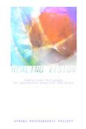 2013, Healing Vision