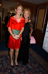 Left to right, ROSE VAN CUTSEM and her mother MRS DAVID ASTOR at the Boodles Boxing Ball in aid of the sports charity Sparks  organised by Jez lawson, James Amos and Charlie Gilkes held at The Royal Lancaster Hotel, Lancaster Terrae London W2 on 3rd June 2006.<br /> <br /> NON EXCLUSIVE - WORLD RIGHTS