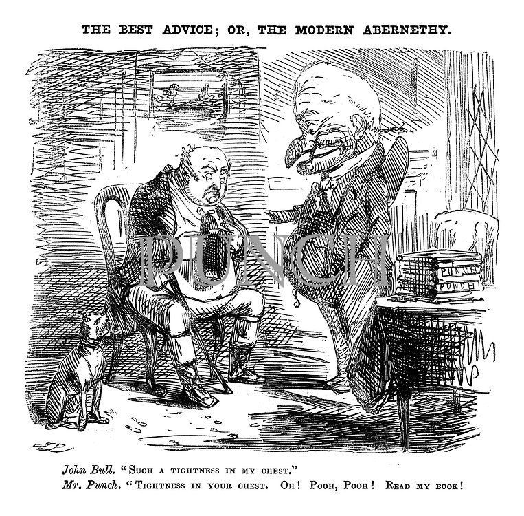 "The Best Advice; or, the Modern Abernethy. John Bull. ""Such a tightness in my chest."" Mr Punch. ""Tightness in your chest. Oh! Pooh, pooh! Read my book!"""