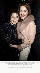 Left to right, DR MIRIAM STOPPARD and her daughter MISS AMIE STOPPARD, at a reception in London on 31st October 2001.OTR 68