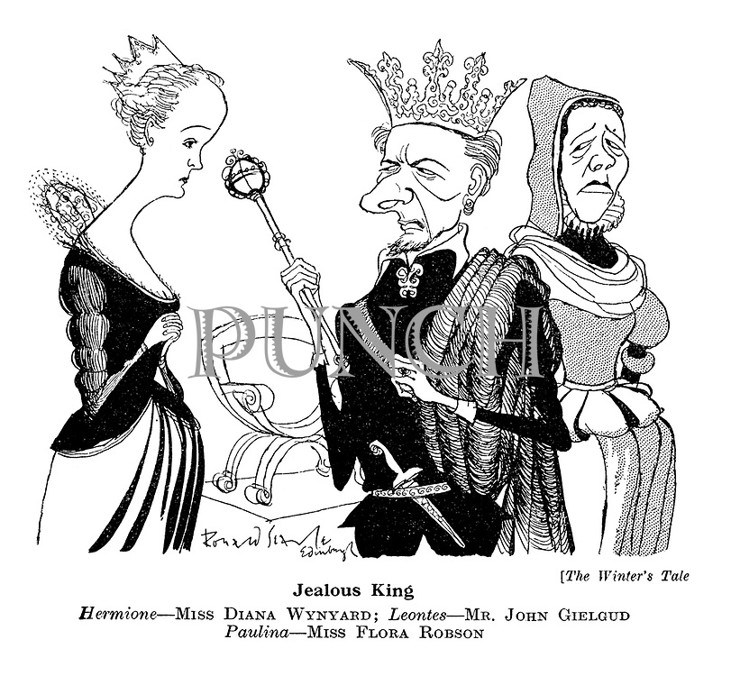 The Winter's Tale. Jealous King. Hermione — Miss Diana Wynyard; Leontes — Mr John Gielgud Paulina — Miss Flora Robson