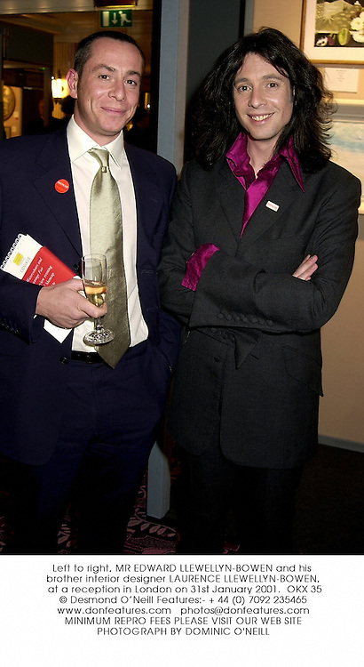 Left to right, MR EDWARD LLEWELLYN-BOWEN and his brother interior designer LAURENCE LLEWELLYN-BOWEN, at a reception in London on 31st January 2001.OKX 35