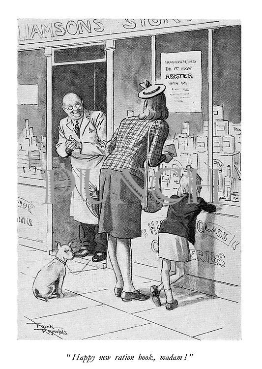 """Happy new ration book, madam!"""