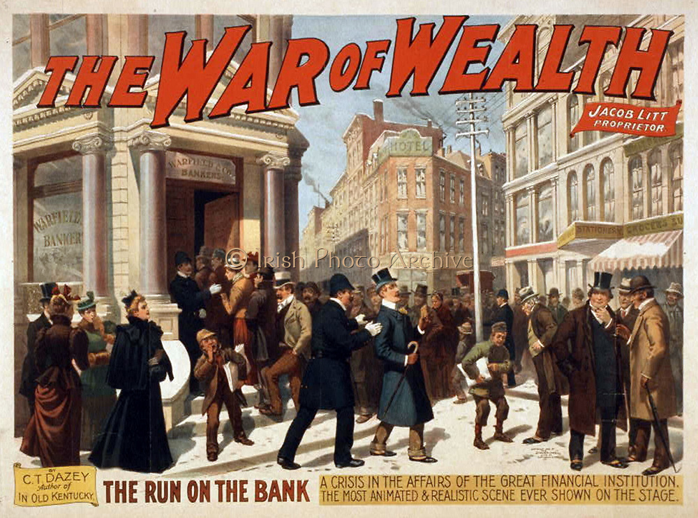 Poster for 'The War of Wealth' Melodrama by Charlesd Turner Dazey produced on Broadway, New York, USA 1896. Inspired by the Panic of 1893 which marked a period of economic depression in America.  The scene shown is the run on the bank. Chromolithograph 1893.