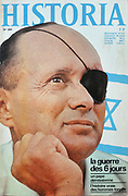 Front cover of issue no. 283 of Historia, a monthly history magazine, published June 1970, featuring an article on the Six-Day War in Israel in 1967, with a portrait of Israeli military leader Moshe Dayan. Historia was created by Jules Tallandier and published 1909-37 and again from 1945. Picture by Manuel Cohen