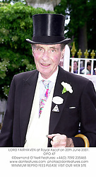 LORD FAIRHAVEN at Royal Ascot on 20th June 2001. OPO 47