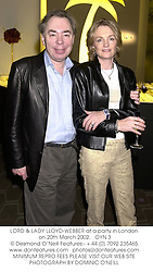 LORD & LADY LLOYD-WEBBER at a party in London on 20th March 2002.<br />