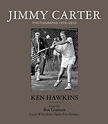 """Jimmy Carter - Photographs 1970 - 2010"" by Ken Hawkins with a forword by Carter White House Deputy Press Secretary Rex Granum. ISBN 0692753397. Available at https://www.CarterBook.com ."