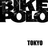 Tokyo Bike Polo