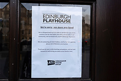 Edinburgh, Scotland, UK. 18 March 2020. Sign of doors of theatre warn that coronavirus has caused Playhouse Theatre to close. Iain Masterton/Alamy Live News.