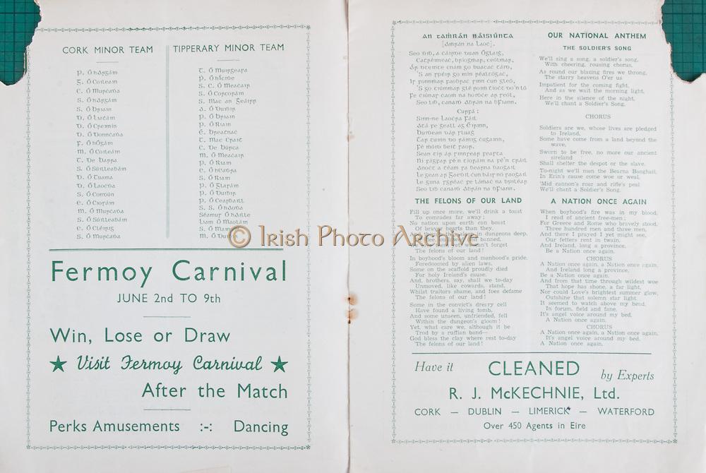 Munster Senior and Minor Hurling Championships,.02.06.1940, 06.02.1940, 2nd June 1940,.02061940MSMHCSF,..Cork v Tipperary,..Cork Minor Team,.P O Hargain, G O Coileain, C O Murcada, S O Hargain, S O Briain, D O Liathain, D O Creimin, D O Donncada, F O Hogain, M O Coileain, T De Barra, S O Suilleabain, D O Tuama, D O Laocda, S O Condun, E O Ciorain, M O Murada, S O Suilleabain, E O Cleirig, S O Murcada, ..Tipperary Minor Team, .T O Muirgeara, P Onide, S C O Meacair, S O Corcorain, S Mac an Geairr, A O Duibin, P O Briain, P O Riain, E Breathnac, T Mac Crait, C De Burca, M O Meacain, P O Riain, E O Headna, S O Riain, P O Glarain, P O Duibin, P O Cearbaill, S S Ohaoda, Seamur O Haille, Liam O Mainnin, S O Mainnin, M O Duibin, P O Cearbaill, S S O Haoda, Seamur O Haille, Liam O Maolain, S O Mainnin, M O Duibin, ..Fermoy Carnival, Perks Amusements, Dancing,..R J McKechnie Ltd Cleaners, .
