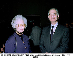 SIR RICHARD & LADY CAREW POLE  at an exhibition in London on January 21st 1997.LUZ 32