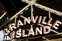 Granville Island Sign, Vancouver, B.C.