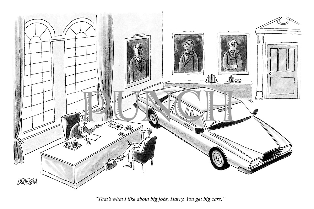 """""""That's what I like about big jobs, Harry. You get big cars."""""""