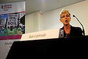 'Take Back Our World' Conference.<br /> Launch of the 'Global Justice Now' group, formally the 'World Development Movement'.<br /> 'Make it public: turning the tide on privatisation' session.<br /> Gail Cartmail, assistant general secretary of the trade union UNITE.