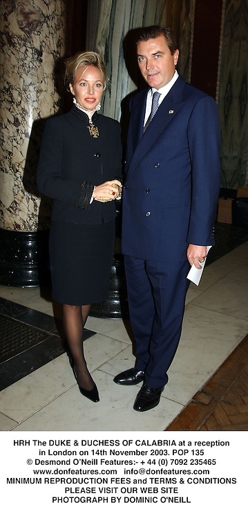 HRH The DUKE & DUCHESS OF CALABRIA at a reception in London on 14th November 2003.POP 135