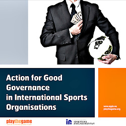 Action for good governance in international sports organisations.<br />