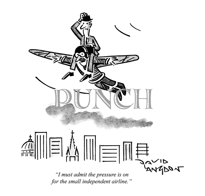 """I must admit the pressure is on for the small independent airline."" (cartoon showing a businessman on-board a 'birdman' plane)"