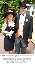 LORD & LADY HOWLAND at Royal Ascot on 19th June 2002.	PBD 41 Picture shows 15th Duke - Andrew Russell