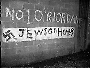 04/01/1960<br /> 01/04/1960<br /> 04 January 1960<br /> Anti -Jewish signs in Dublin.<br /> 'Jews Go Home' painted in large letters and beside them a Swastika in dark pink was found on the Wall of a Coal Depot on Clonard Rd., Crumlin, Dublin.