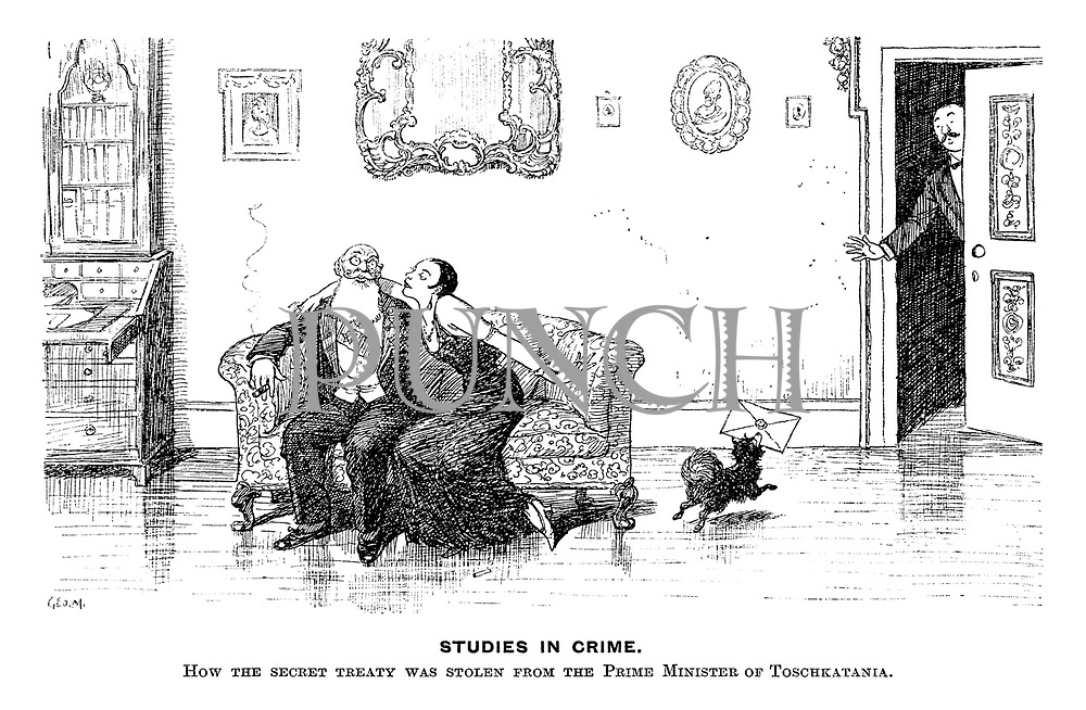 Studies in Crime. How the secret treaty was stolen from the Prime Minister of Toschkatania.