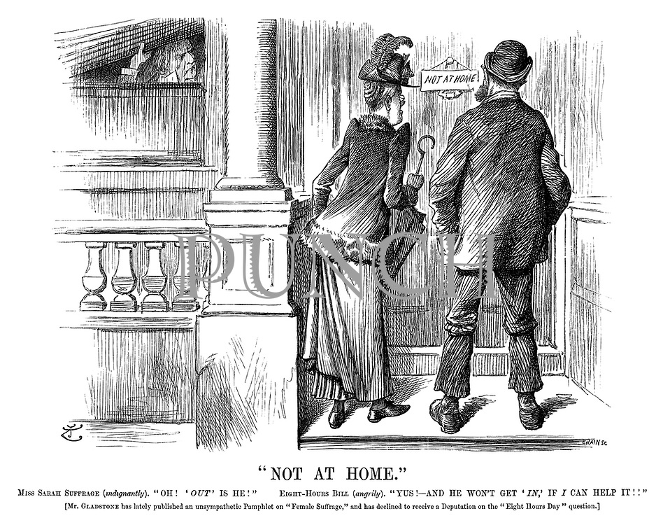 """Not at Home."" Miss Sarah Suffrage (indignantly). ""Oh! 'Out' is he!"" Eight-hours bill (angrily). ""Yus!—And he won't get 'in,' if I can help it!!"" [Mr Gladstone has lately published an unsympathetic pamphlet on ""Female Suffrage,"" and has declined to receive a deputation on the ""Eight hours day"" question.]"