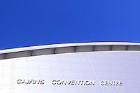 The Cairns Convention Centre, in the heart of the city, plays host to events such as concerts, conferences and trade shows. Cairns, far north Queensland, Australia.