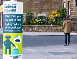 Pictured: Leith Walk Council By-Election, Leith Walk,  Edinburgh, Scotland, 10 April 2019. Pictured:  Leith Walk. A poster outside one of the Ward polling stations at Pilrig St Paul&rsquo;s Church Hall encourages residents to vote.  The by-election takes place on Thursday April 11.<br /> <br /> Sally Anderson | EdinburghElitemedia.co.uk